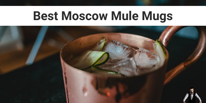 Best Moscow Mule Mugs 2020 – Awesome Gifts
